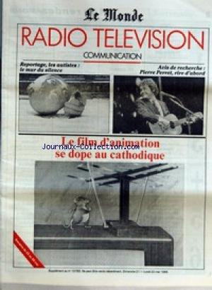 MONDE RADIO TELEVISION COMMUNICATION (LE) du 21/05/1989 - REPORTAGE, LES