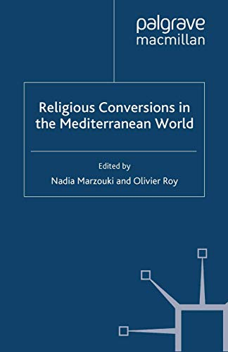 Religious Conversions in the Mediterranean World (Islam and Nationalism)