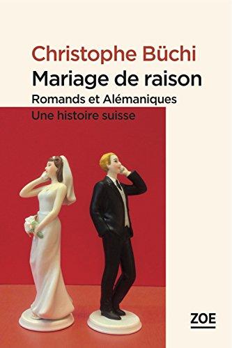 mariage-de-raison-romands-et-almaniques-une-histoire-suisse