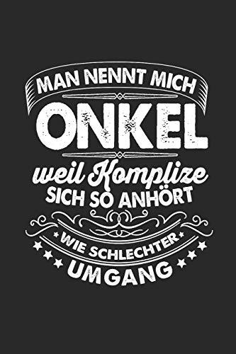 Man Nennt Mich Onkel Weil Komplize Sich So Anhört Wie Schlechter Umhang: Onkel & Patenonkel 2020 Notizbuch 6'x9' Liniert Geschenk für Paten-onkel & Taufe