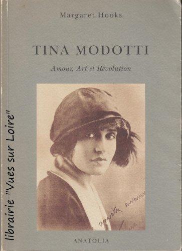 Tina Modotti : Amour, art et révolution