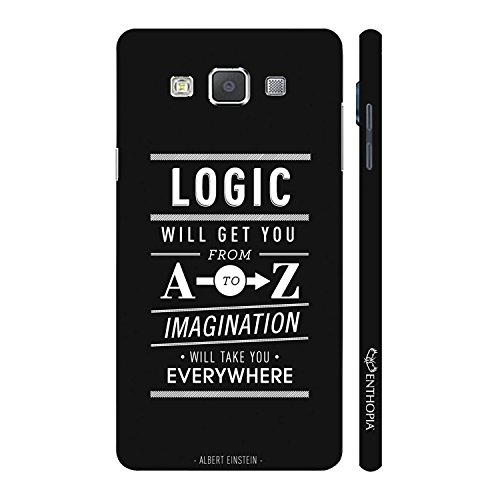 Enthopia Designer Hardshell Case Use Your Imagination Back Cover for Samsung Galaxy E7  available at amazon for Rs.95