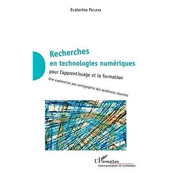 Recherches en technologies numériques: pour l'apprentissage et la formation Une exploration par cartographie des tendances récentes.