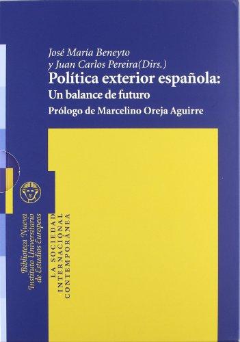 Política exterior española: Un balance de futuro: 2 (La sociedad internacional contemporánea)