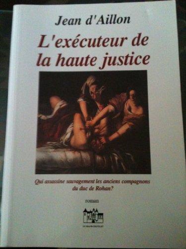 "<a href=""/node/44041"">L'exécuteur de la haute justice</a>"