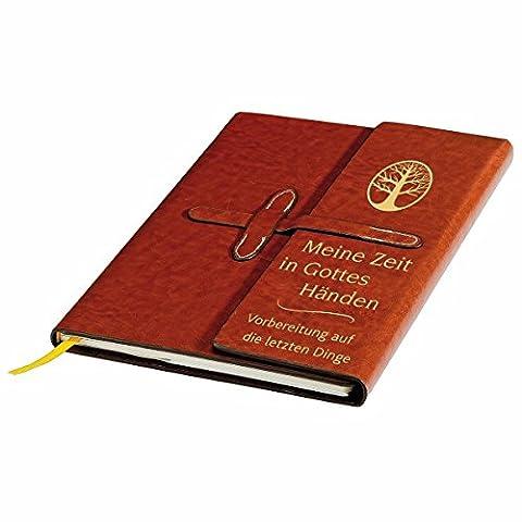 Meine Zeit in Gottes Händen: Vorbereitung auf die letzten Dinge von Brigitte Goßmann (1. Oktober 2011) Gebundene Ausgabe