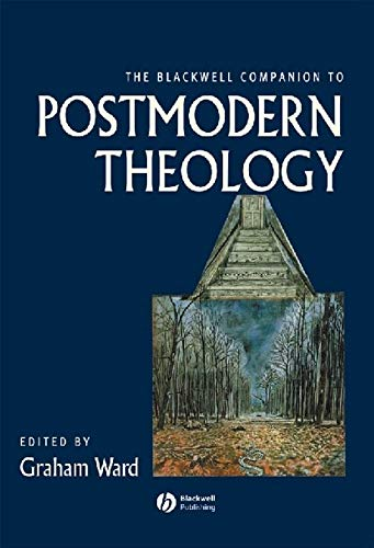 Bwell Comp Postmodern Theology (Wiley Blackwell Companions to Religion) por Ward