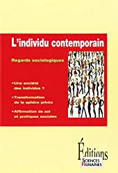 L'individu contemporain : Regards sociologiques