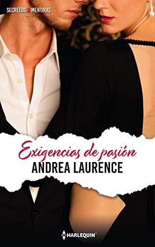 Exigencias de pasión de Andrea Laurence