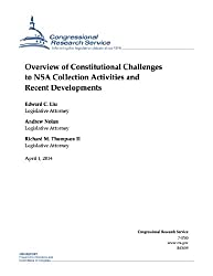 Overview of Constitutional Challenges to NSA Collection Activities and Recent Developments (English Edition)