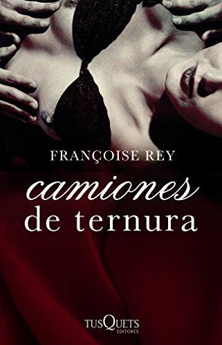Camiones de ternura (. nº 1) por Françoise Rey