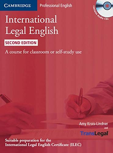 International Legal English. Student's Book + 3 Audio-CDs: A course for classroom or self-study use