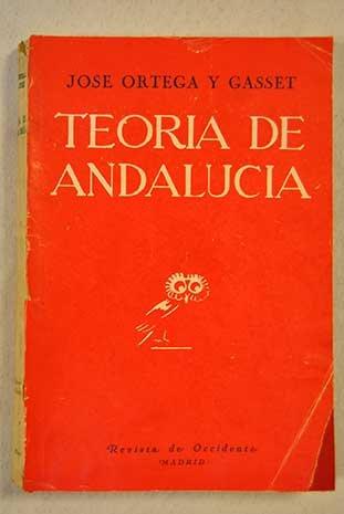 Teoría de Andalucía y otros ensayos.