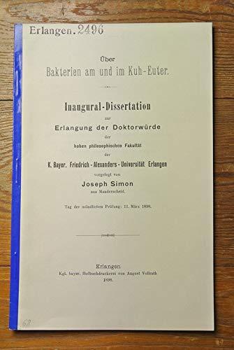 Über Bakterien am und im Kuh-Euter / Joseph Simon
