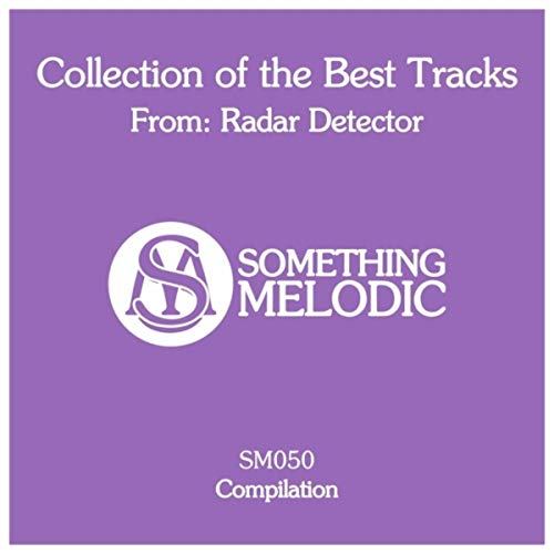 Collection of the Best Tracks From: Radar Detector