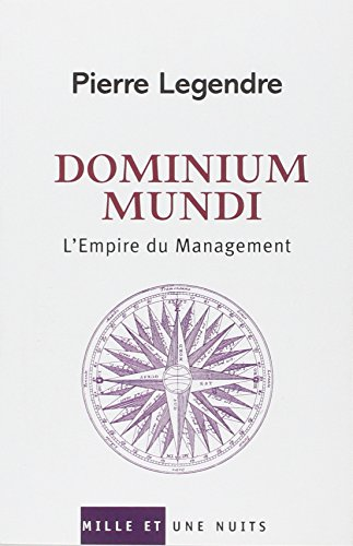 Dominium Mundi : L'Empire du Management