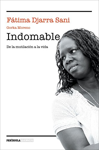 Indomable: De la mutilación a la vida