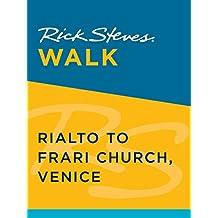 Rick Steves Walk: Rialto to Frari Church, Venice (English Edition)