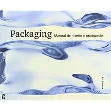Packaging.: Manual de diseño y producción