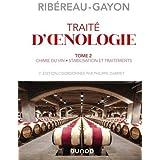 Traité d'oenologie - Tome 2 - 7e éd. - Chimie du vin. Stabilisation et traitements: Chimie du vin. Stabilisation et traitemen