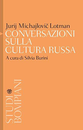 Conversazioni sulla cultura russa di [Lotman, Jurij]