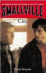 Smallville: City: Smallville Series: Book Eight by Devin Grayson (2004-05-06)