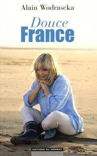 Douce France par Alain Wodrascka