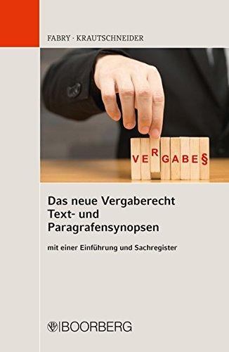 Beatrice Natürlichen (Das neue Vergaberecht – Text- und Paragrafensynopsen: mit einer Einführung und Sachregister)