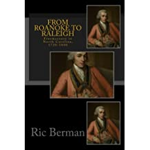 From Roanoke to Raleigh: Freemasonry in North Carolina, 1730-1800