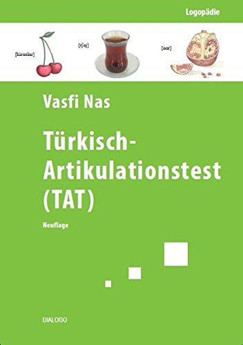 Türkisch-Artikulationstest (TAT): Neuauflage