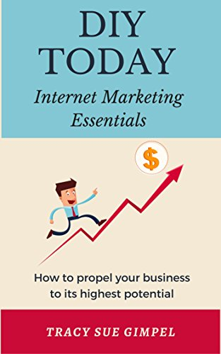 diy-today-internet-marketing-essentials-how-to-propel-your-business-to-its-highest-potential-english