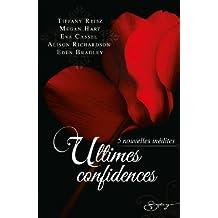 Ultimes confidences : 5 nouvelles inédites (Spicy)