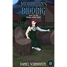 Morrigan's Bidding (Binding Words Book 1) (English Edition)