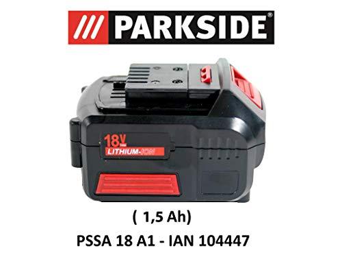 Parkside Batterie 18V 1,5Ah Pap 18–1.5A1pour PSSA 18A1–IAN 104447Batterie pour scie sabre