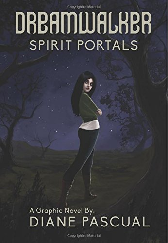 Dreamwalker: Spirit Portals: Volume 1