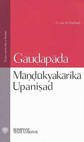 Mândûkyakârikâ upanisad. Testo sanscrito a fronte (Testi a fronte)