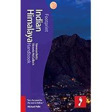 Indian Himalaya Handbook: Includes Corbett National Park, Darjeeling, Leh, Sikkim (Footprint Handbooks)