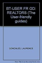 BT-USER FR GD: REALTORS (The User-friendly guides)