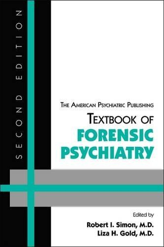 The American Psychiatric Publishing Textbook of Forensic Psychiatry by Robert I. Simon (2010-05-05)