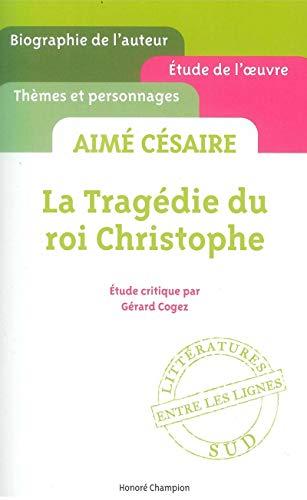 La Tragédie du roi Christophe d'Aimé Césaire par Gerard Cogez