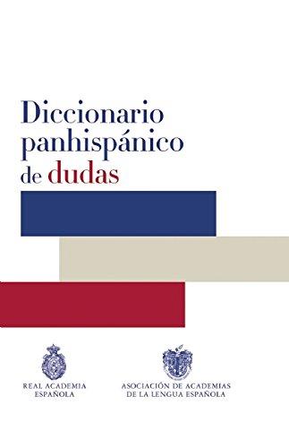 Diccionario Panhispánico De Dudas (DICCIONARIOS RAE ESCOLAR)
