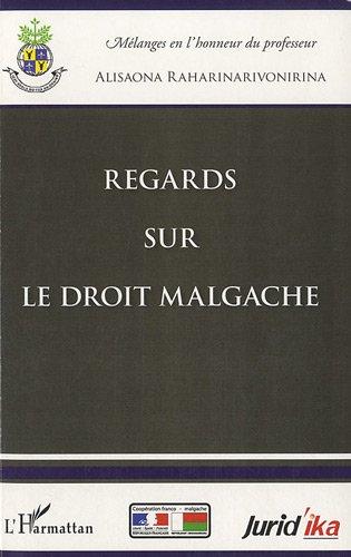 Regards sur le droit malgache par Alisaona Raharinarivonirina