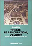 eBook Gratis da Scaricare Trieste le assicurazioni l Europa Arnoldo Frigessi di Rattalma e la Ras (PDF,EPUB,MOBI) Online Italiano