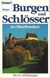 Burgen und Schlösser in Oberfranken - Albrecht Graf von und zu Egloffstein