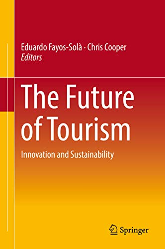 Donde Descargar Libros Gratis The Future of Tourism: Innovation and Sustainability Kindle A PDF