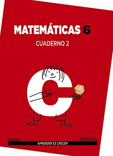 Matemáticas 6. Cuaderno 2. (Aprender es crecer) - 9788467833133