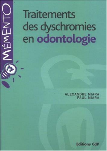 LE TRAITEMENT DES DYSCHROMIES
