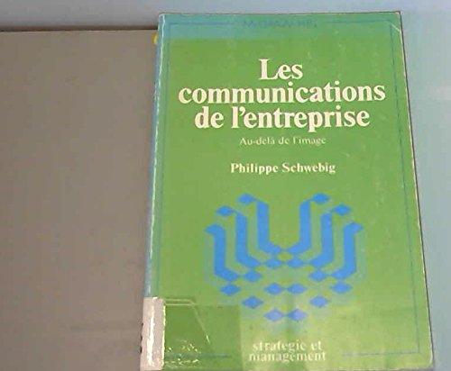 Les communications de l'entreprise, au-delà de l'image