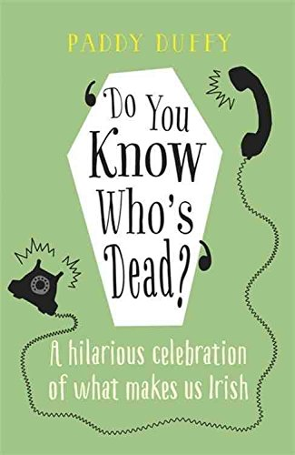[(Do You Know Who's Dead?)] [By (author) Paddy Duffy] published on (November, 2015)