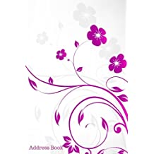 Address Book: Purple & White Floral Cover Design Birthdays & Address Book for Contacts, Addresses, Phone Numbers, Email, Alphabetical Organizer ... Girls, 6x9: Volume 5 (Floral Address Book)